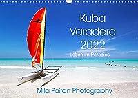 Kuba Varadero 2022 Leben im Paradies (Wandkalender 2022 DIN A3 quer): Ein sonniges Jahr im Paradies auf Kuba (Monatskalender, 14 Seiten )
