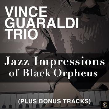 Jazz Impressions of Black Orpheus (Plus Bonus Tracks)
