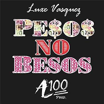 Pesos No Besos