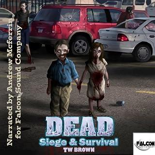 DEAD: Siege & Survival audiobook cover art