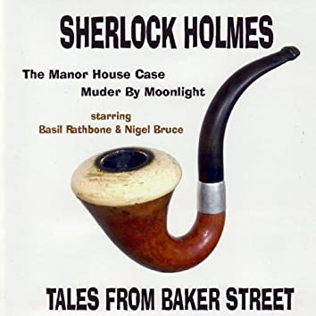 Sherlock Holmes - Tales From Baker Street