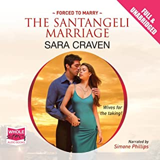 The Santangeli Marriage                   By:                                                                                                                                 Sara Craven                               Narrated by:                                                                                                                                 Simone Philips                      Length: 7 hrs and 29 mins     10 ratings     Overall 3.8