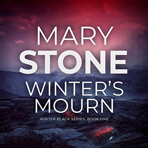 Winter's Mourn: Winter Black Series, Book 1