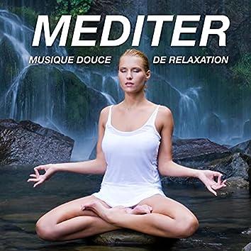 Mediter: Musique Douce de Relaxation pour Méditation du Jour et Méditation Guidée