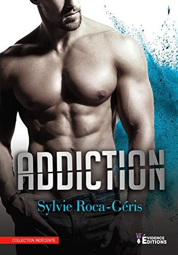 Addiction (Indécente)