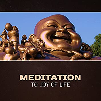 Meditation to Joy of Life