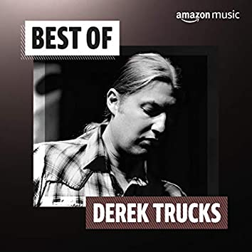 Best of Derek Trucks