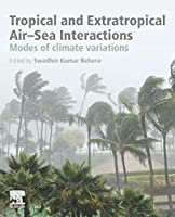 Tropical and Extratropical Air-Sea Interactions: Modes of Climate Variations