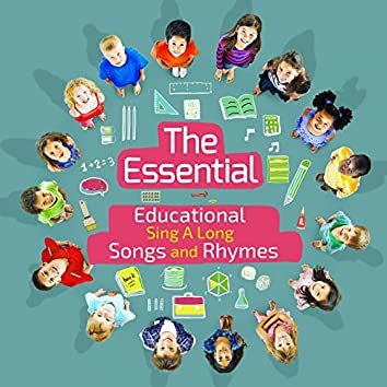 The Essential Educational Sing a Long Songs and Rhymes