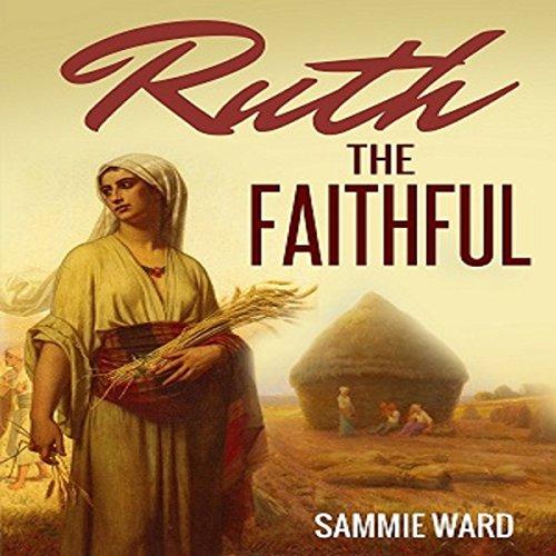 Ruth the Faithful audiobook cover art