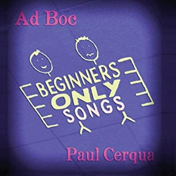 Beginners Only Songs