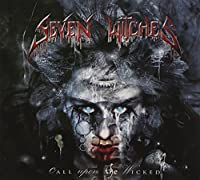 Call Upon the Wicked by Seven Witches (2011-06-28)