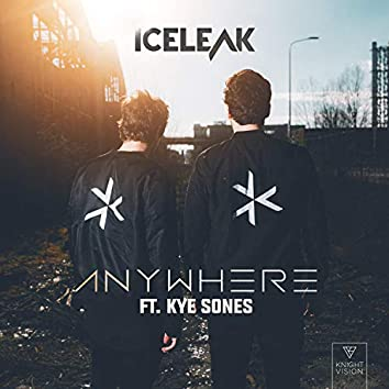 Anywhere (feat. Kye Sones)