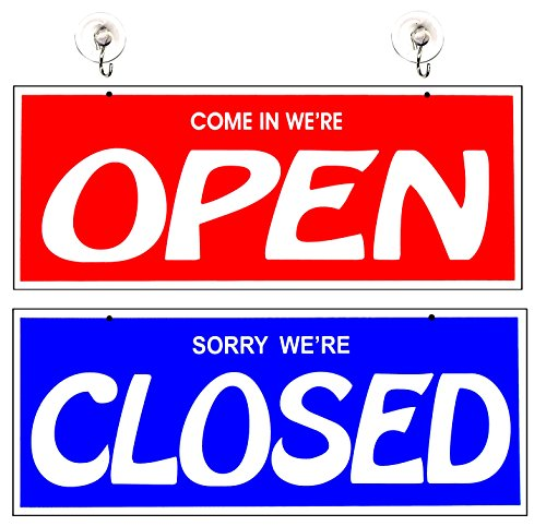 Open Closed Double Sided Business Store - Shop Sign Storefront Door Window Sign Come in we are Open- Sorry we are Closed 17 inches Wide x 7.5 inches Tall Durable Plastic
