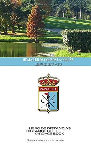 Real Club de Golf de la Coruña - Libro de Distancias: SkyGolfspain.com - Yardage Book (Libro de Distancias / Yardage Book)
