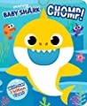 Pinkfong Baby Shark: Chomp! (Crunchy Board Books)