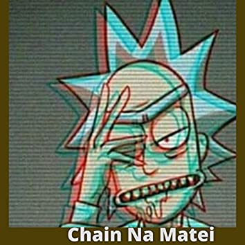 Chain Na Matei
