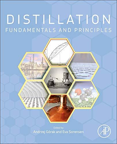 Compare Textbook Prices for Distillation: Fundamentals and Principles Handbooks in Separation Science 1 Edition ISBN 9780123865472 by Gorak, Andrzej,Sorensen, Eva