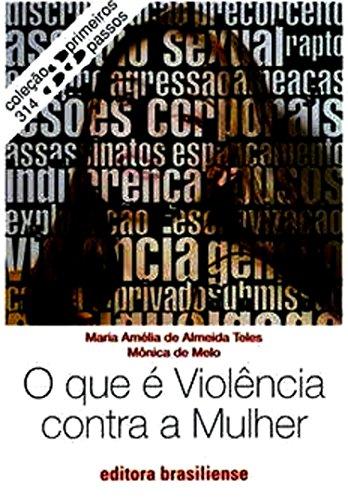 O que é violência contra a mulher (Primeiros Passos)