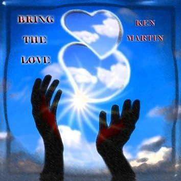 Bring The Love - Single