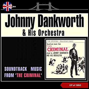 Soundtrack Music from 'The Criminal' (EP of 1960)