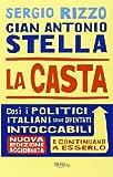 La casta. Perché i politici italiani continuano a essere intoccabili