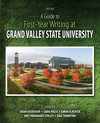 A Guide to First-Year Writing at Grand Valley State University