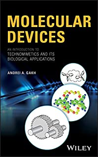 Molecular devices An Introduction to Technomimetics and its Biological Applications