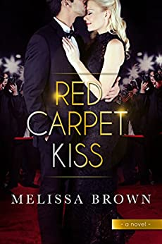Red Carpet Kiss by [Melissa Brown]