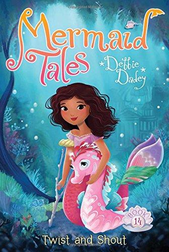 Twist and Shout (14) (Mermaid Tales)