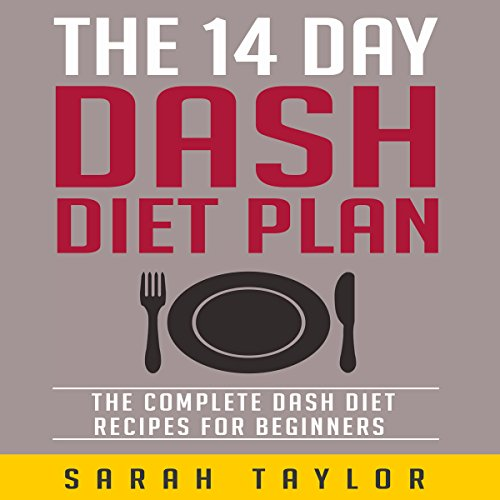 The 14 Day Dash Diet Plan for Beginners audiobook cover art