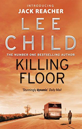 Killing Floor: (Jack Reacher 1)