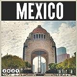 Mexico 2021 Wall calendar: 18 Monthly Square Calendar 2021, Travel Mexico