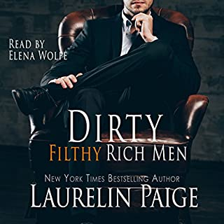 Dirty Filthy Rich Men audiobook cover art