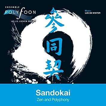 Sandokai - Zen and Polyphony