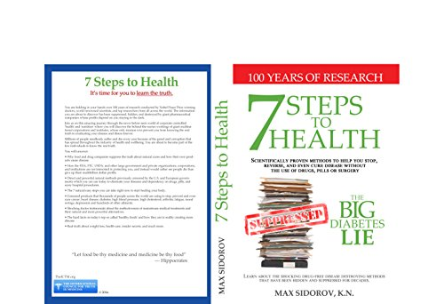 7 Steps to Health and the Big Diabetes Lie: Scientifically proven methods to help you stop, reverse, and even cure disease without the use of drugs, pills or surgery. (English Edition)