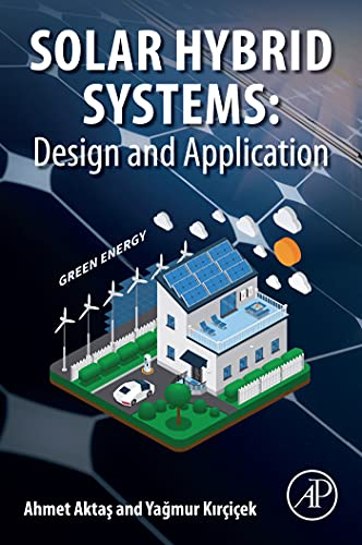 Solar Hybrid Systems: Design and Application (English Edition)