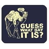 Ratet mal, Welcher Tag es ist Camel Hump Day Graffiti Design personalisierte Rechteck Mauspad, Größe in 8.7'x 7.08' Zoll