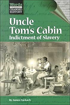 Words That Changed History - Uncle Tom's Cabin - Book  of the Words That Changed History