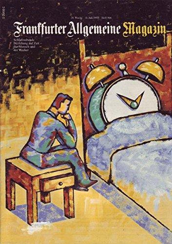 Frankfurter Allgemeine Magazin Nr. 906/1997 11.07.1997 Schlafraubende Beziehung auf Zeit - Der Mensch und der Wecker