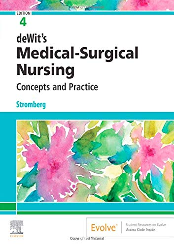 Compare Textbook Prices for deWit's Medical-Surgical Nursing: Concepts & Practice 4 Edition ISBN 9780323608442 by Stromberg, Holly