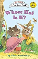 Whose Hat Is It? (My First I Can Read)