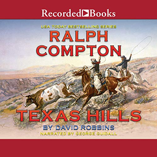 Texas Hills Audiobook By Ralph Compton cover art