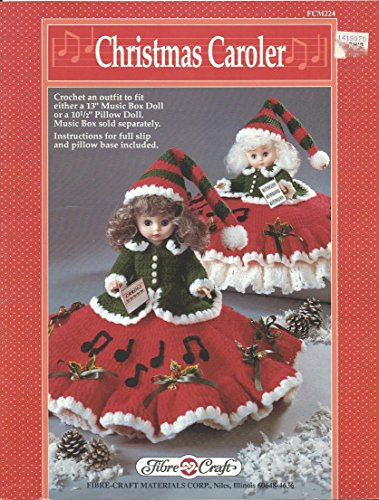 """Christmas Caroler (Crochet an outfit to fit either a 13"""" Music Box Doll or a 10-1/2"""" Pillow Doll)"""