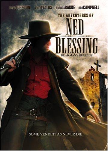 Ned Blessing: Dead Man's Revenge