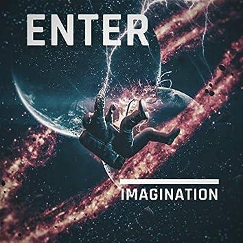 Enter Imagination