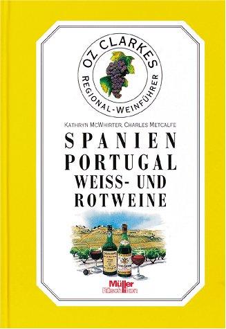 Spanien / Portugal, Weiss- und Rotweine