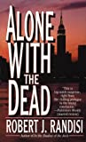 Alone with the Dead (Joe Keough Mysteries)