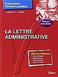 La lettre administrative - Entrainement - Catégorie C