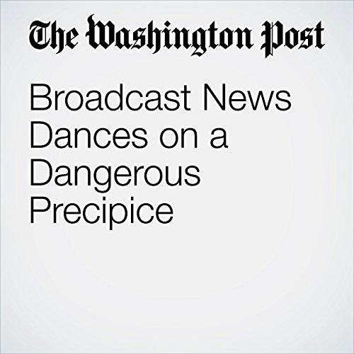 Broadcast News Dances on a Dangerous Precipice copertina
